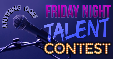 web banner blue/purple microphone with anything goes talent contest text on Friday night