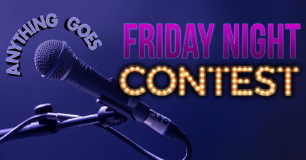 purple background with microphone anything goes Friday night graphic banner